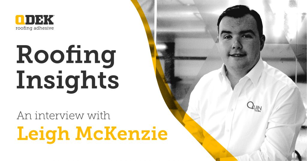 Roofing Insight - An interview with Leigh McKenzie